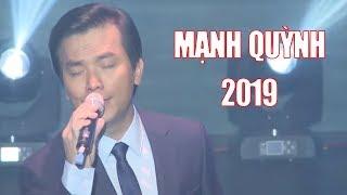 """Liveshow Mạnh Quỳnh 2019 """" Xót Xa """" Đêm Nhạc Mạnh Quỳnh Để Đời"""