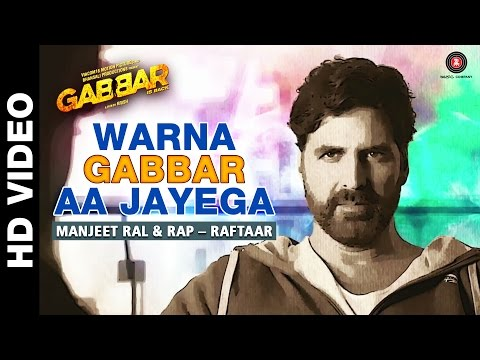 Warna Gabbar Aa Jayega - Gabbar Is Back | Askhay Kumar | Manj Musik