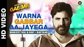 Warna Gabbar Aa Jayega Video Song from Gabbar Is Back