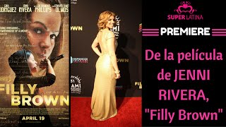 "Premiere de ""Filly Brown"",  película de Jenni Rivera / SuperLatina – Gaby Natale"