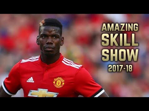 Paul Pogba 2017-18 | Amazing Skill Show | Pre-Season