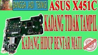 Memperbaiki Laptop Asus X451C Hidup Tidak Sampai Windows Mati / Repair X451CA Rev.2.1 Power Flash