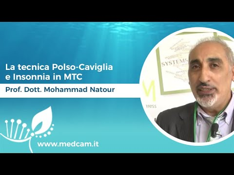 La tecnica Polso-Caviglia e Insonnia in MTC - Prof. Dott. Mohammad Natour