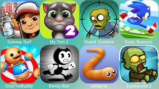 Bendy,KickTheBuddy,Subway Surf,Sonic Dash,Angry Birds,Castle Crush,Crazy Taxi