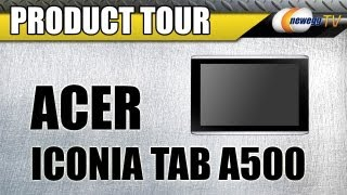 Newegg TV_ Acer Iconia Tab A500 Android NVIDIA Tegra 2 Tablet PC Product Tour