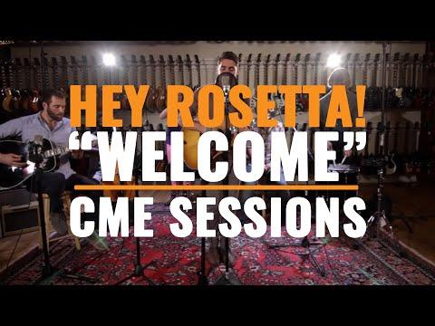 Hey Rosetta - Welcome
