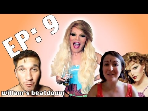 The Beatdown Episode 09 with Willam