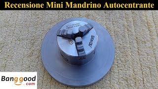 Recensione Mandrino Autocentrante D 80 mm