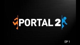 Portal 2 - ep 1 | Continuamos nuestra aventura