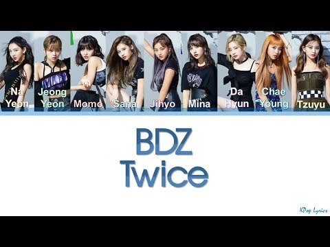 TWICE (트와이스) - BDZ (Bulldozer) (Color Coded Lyrics) [KAN/ROM/ENG]