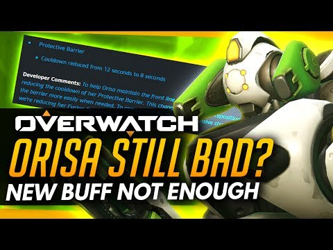 Overwatch   The Problem With The Orisa Change  -New Buff Not Enough?