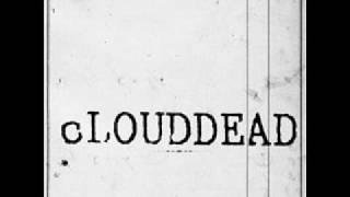 Watch Clouddead Dead Dogs Two video