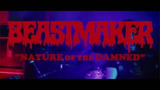 BEASTMAKER - Nature  of the Damned