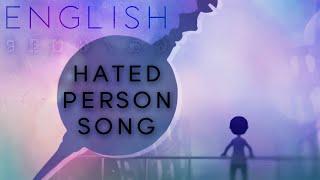 hated person song english ver. 【Oktavia】嫌われ者の詩