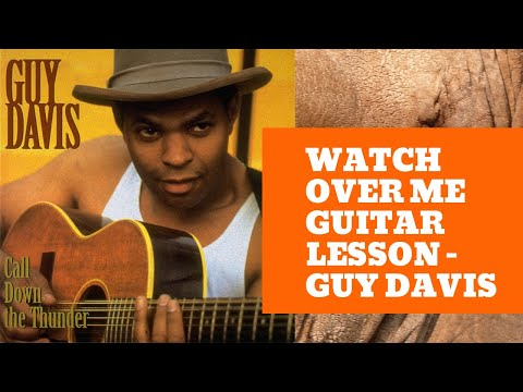 Jim Bruce Blues Guitar Lessons - Watch Over Me (Guy Davis) Music Videos