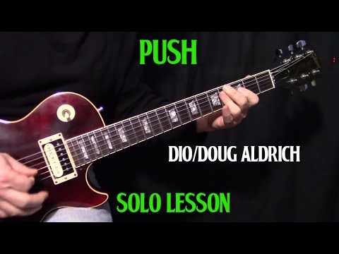 How To Play Push By Dio doug Aldrich - Guitar Solo Lesson video