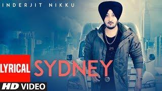 Sydney: Inderjit Nikku (Full Lyrical Song) | Prabh Near | Latest Punjabi Songs  | T-Series