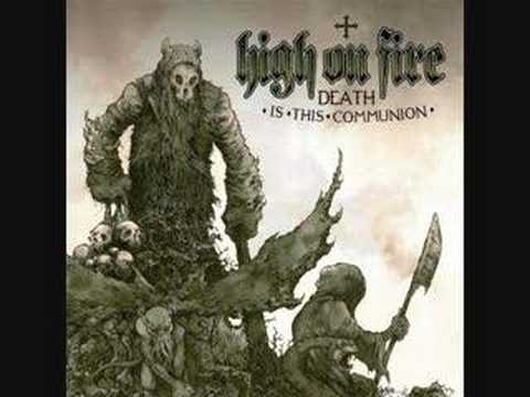 High On Fire - Return To Nod