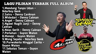 Download lagu KUMPULAN LAGU TERBAIK FULL ALBUM DENNY CAKNAN X NDARBOY GENK X GUYON WATON | cahklb channel
