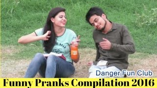 Funny Pranks Compilation 2016 | Pranks In India (TRY NOT TO LAUGH) | Danger Fun Club