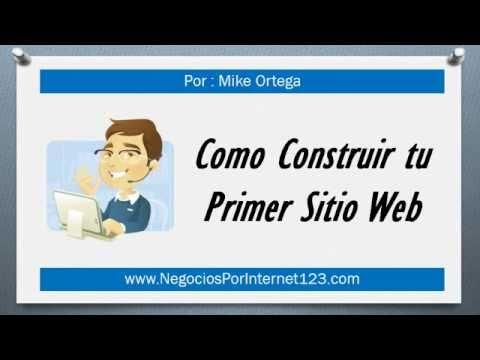 Como Crear una Pagina Web y Vender un Producto por Internet - Leccion 1