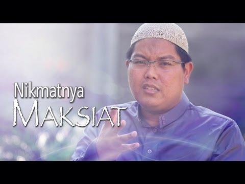Ceramah Singkat: Nikmatnya Maksiat - Ustadz Firanda Andirja, MA.