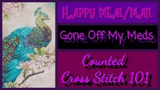 Happy Meal/Mail ~ Counted Cross Stitch 101 ~ FlossTube #1 ~ DiamondTube #163