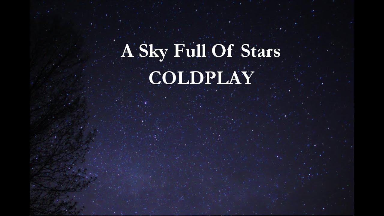 Coldplay Sky Full Of Stars Lyrics