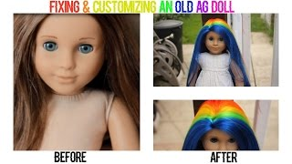 FIXING & CUSTOMIZING AN OLD AG DOLL