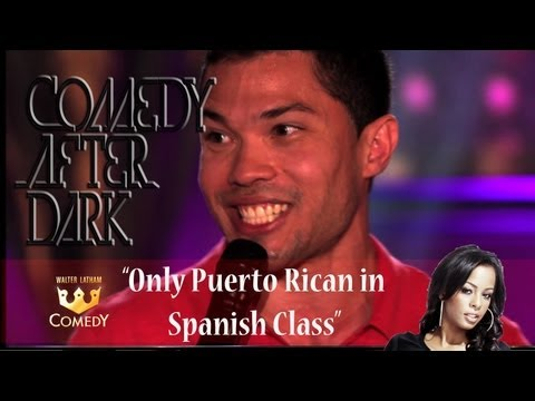 """Comedy After Dark """"Only Puerto Rican in Spanish Class"""" """"EP 9"""