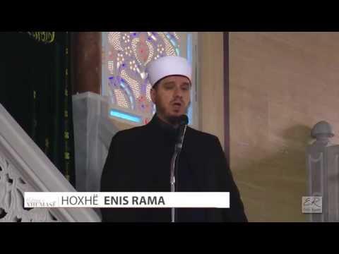 Kështu na mëson e kaluara - Enis Rama - HUTBE
