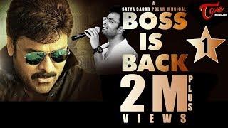 Boss Is Back   A Tribute Song by Hemachandra, Satya Sagar   #TeluguSongs #FanMade