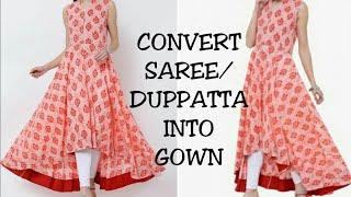 DIY : Convert Old Dupatta/Saree Into High-Low Maxi Dress/Gown in 10 minutes Reuse Saree/dupatta