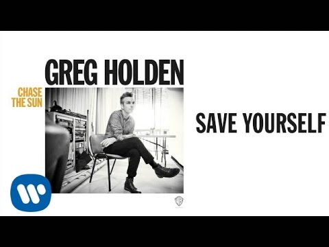 Greg Holden - Save Yourself