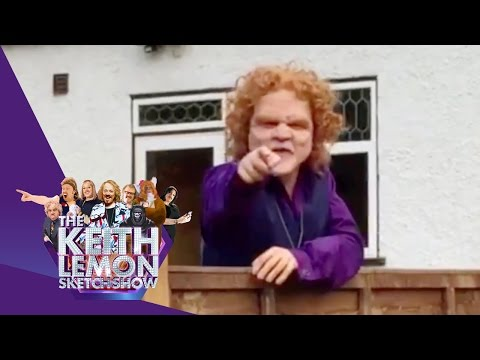 Mick Hucknall The Neighbour From Hell | The Keith Lemon Sketch Show Series 2