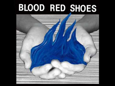 Blood Red Shoes - Don't Ask with lyrics