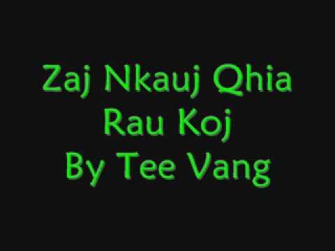 Zaj Nkauj Qhia Rau Koj - Tee Vang