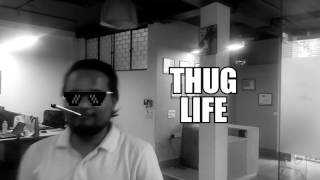 Office Thug Life