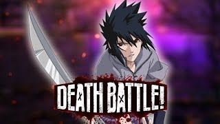 Sasuke seeks revenge in DEATH BATTLE!