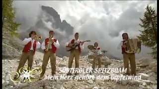 Südtiroler Spitzbuam - Mein Herz Gehört Dem Gipfelwind 2012