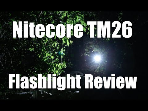 Nitecore TM26 Flashlight Review
