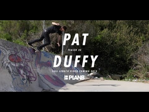 PAT DUFFY – TEASER #4 – PLAN B FULL LENGTH VIDEO COMING