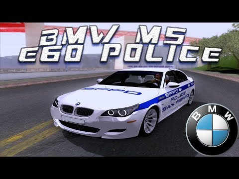 GTA San Andreas Mods BMW M5 E60 Police SF HD SACARHQ1080p GTA San Andreas Mods
