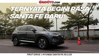 Nyobain Hyundai Santa Fe XG 2.2D 2018 Terbaru | GridOto