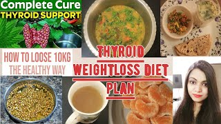 Thyroid weightloss diet plan by Rujuta Diwekar| Full day weightloss diet plan for thyroid| Lose 10kg