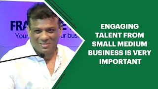 Engaging talent from small medium