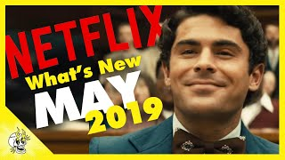 New to Netflix May 2019 | Best Series & Movies on Netflix Right Now | Flick Connection