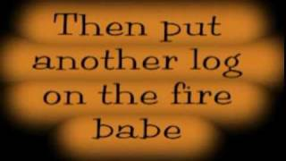 Tompall Glaser PUT ANOTHER LOG ON THE FIRE Lyrics and Song