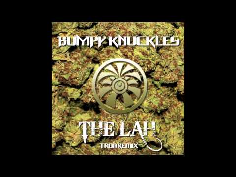Bumpy Knuckles - The Lah (Tron Remix)