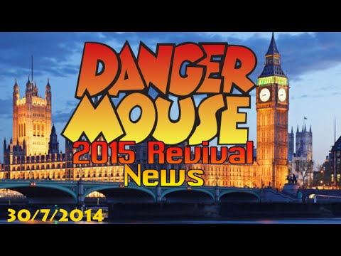 Danger Mouse 2015 Revival News - 30/7/2014